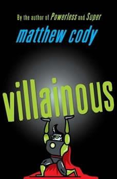 Villainous, Matthew Cody