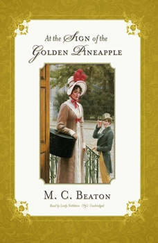 At the Sign of the Golden Pineapple, M. C. Beaton