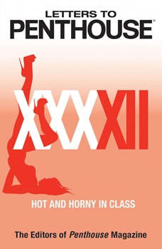 Letters to Penthouse XXXXII: Hot and Horny in Class, Penthouse International