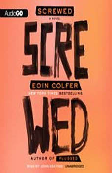 Screwed, Eoin Colfer