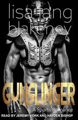 Gunslinger: A Sports Romance, Lisa Lang Blakeney