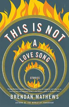 This Is Not a Love Song, Brendan Mathews