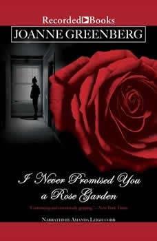 I Never Promised You a Rose Garden, Joanne Greenberg