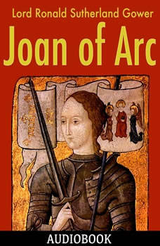 Joan of Arc, Lord Ronald Sutherland Gower