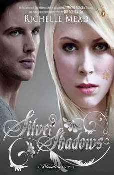 Silver Shadows: A Bloodlines Novel, Richelle Mead