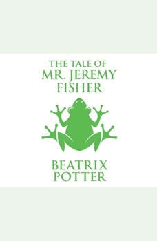Tale of Mr. Jeremy Fisher, The, Beatrix Potter