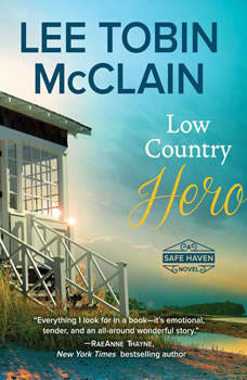 Low Country Hero: Safe Haven, Lee Tobin McClain