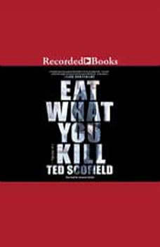Eat What You Kill, Ted Scofield