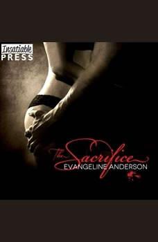 The Sacrifice, Evangeline Anderson