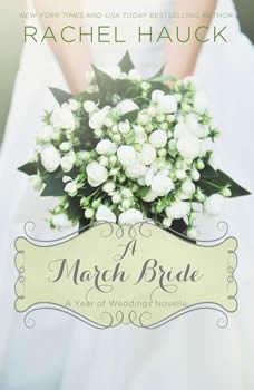 A March Bride, Rachel Hauck