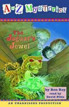 A to Z Mysteries: The Jaguar's Jewel, Ron Roy