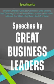 Speeches by Great Business Leaders, SpeechWorks