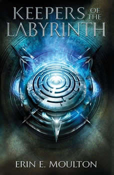 Keepers of the Labyrinth, Erin E. Moulton