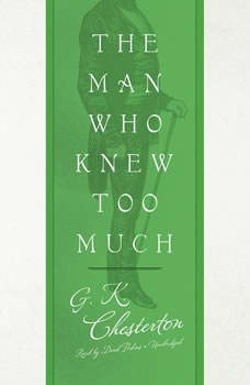 The Man Who Knew Too Much, G. K. Chesterton