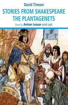 Stories from Shakespeare – The Plantagenets, David Timson