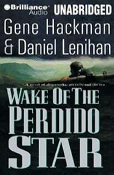 Wake of the Perdido Star, Gene Hackman