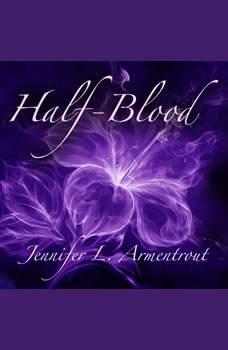Half-Blood: A Covenant Novel, Jennifer L. Armentrout