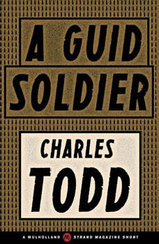 A Guid Soldier, Charles Todd