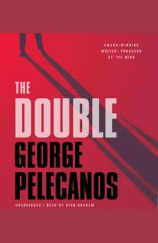The Double, George P. Pelecanos