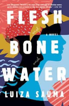 Flesh and Bone and Water, Luiza Sauma