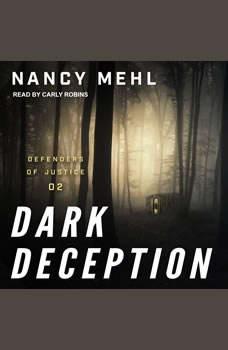Dark Deception, Nancy Mehl
