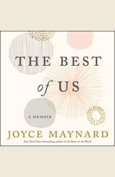 The Best of Us: A Memoir A Memoir, Joyce Maynard