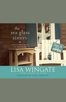 Sea Glass Sisters, The: Prelude to The Prayer Box, Lisa Wingate