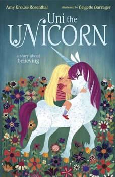 Uni the Unicorn, Amy Krouse Rosenthal