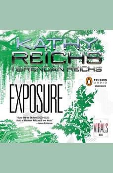 Exposure: A Virals Novel A Virals Novel, Kathy Reichs