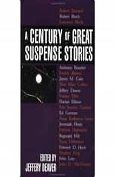 A Century of Great Suspense Stories, Jeffery Deaver