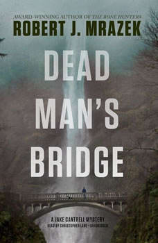 Dead Mans Bridge, Robert J. Mrazek