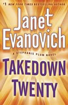 Takedown Twenty: A Stephanie Plum Novel, Janet Evanovich