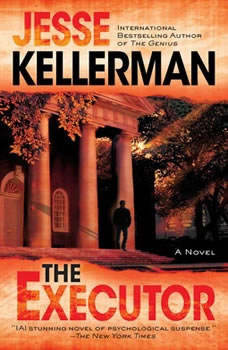 The Executor, Jesse Kellerman