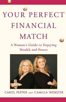 Your Perfect Financial Match, Carol Pepper