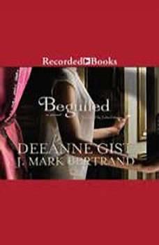 Beguiled, J. Mark Bertrand
