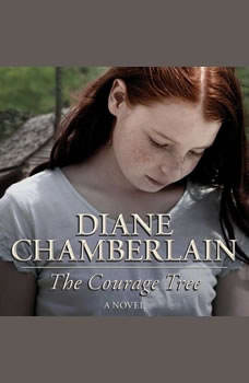 The Courage Tree, Diane Chamberlain