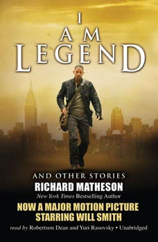 I Am Legend, and Other Stories, Richard Matheson
