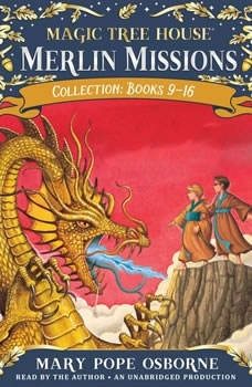 Merlin Missions Collection: Books 9-16: Dragon of the Red Dawn; Monday with a Mad Genius; Dark Day in the Deep Sea; Eve of the Emperor Penguin; and more Dragon of the Red Dawn; Monday with a Mad Genius; Dark Day in the Deep Sea; Eve of the Emperor Penguin; and more, Mary Pope Osborne