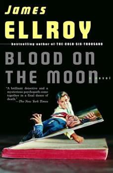 Blood on the Moon, James Ellroy