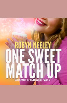 One Sweet Match Up, Robyn Neeley