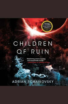 Children of Ruin, Adrian Tchaikovsky