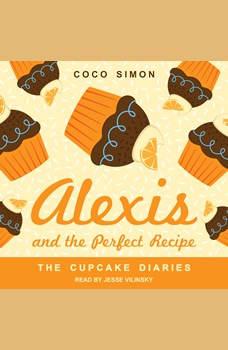 Alexis and the Perfect Recipe, Coco Simon