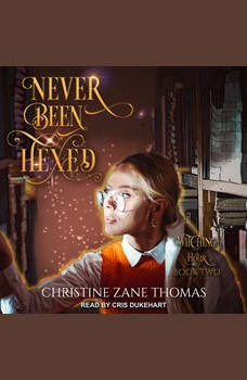 Never Been Hexed, Christine Zane Thomas