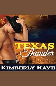 Texas Thunder, Kimberly Raye