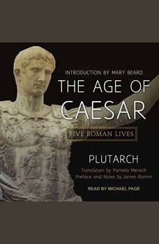 The Age of Caesar: Five Roman Lives, null Plutarch