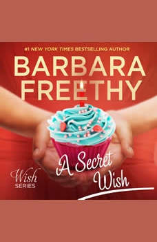 A Secret Wish (Wish Series #1), Barbara Freethy