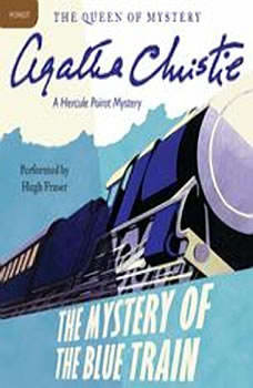 The Mystery of the Blue Train: A Hercule Poirot Mystery A Hercule Poirot Mystery, Agatha Christie