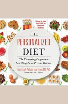 The Personalized Diet: The Pioneering Program to Lose Weight and Prevent Disease, Eran Segal