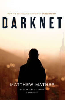 Darknet, Matthew Mather