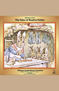 Selections from The Tales of Beatrix Potter, Beatrix Potter